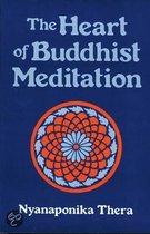 The Heart of Buddhist Meditation (Satipatthana)