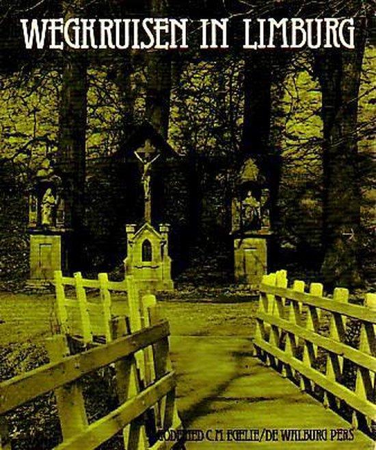 Wegkruisen in limburg - Egelie  