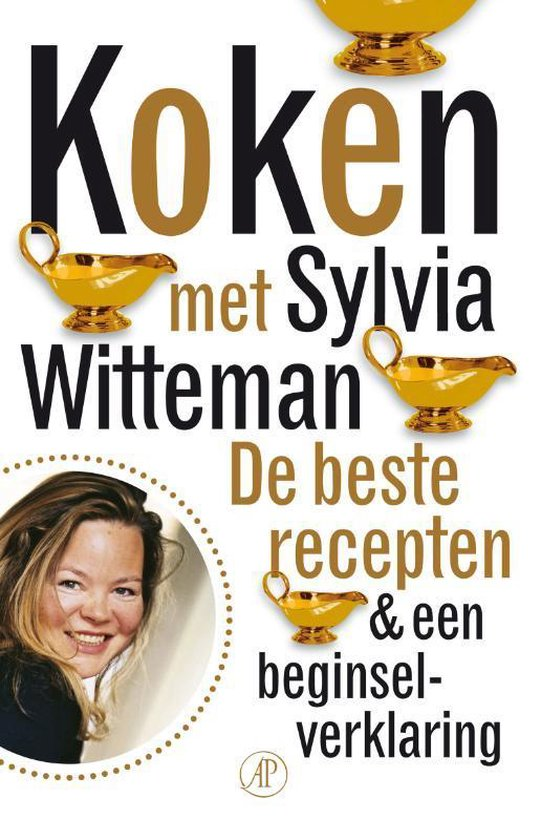 Koken met Sylvia Witteman - Sylvia Witteman  