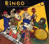 Bingo: Songs for Children in English with Brazilian and Caribbean Rhythms