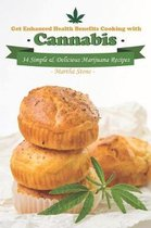 Get Enhanced Health Benefits Cooking with Cannabis