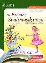 Märchenhits für Kids - Die Bremer Stadtmusikanten