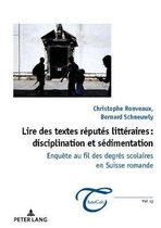 Lire Des Textes Reputes Litteraires: Disciplination Et Sedimentation