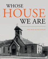 Whose House We Are