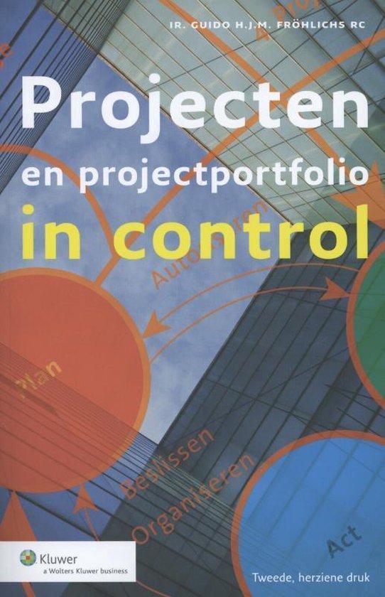 Projecten en projectportfolioin control - Guido H.J.M. Fröhlichs |