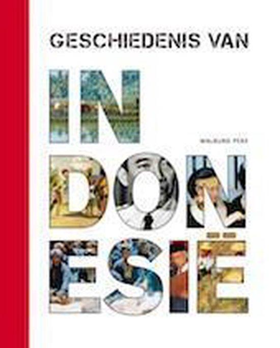 Geschiedenis van Indonesië - Leo Dalhuisen |