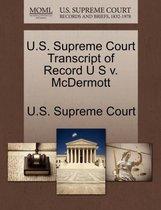 U.S. Supreme Court Transcript of Record U S V. McDermott