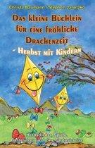 Das Kleine B chlein F r Eine Fr hliche Drachenzeit - Herbst Mit Kindern