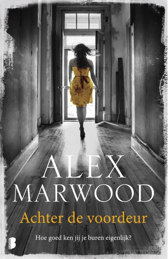 Achter de voordeur - Alex Marwood |