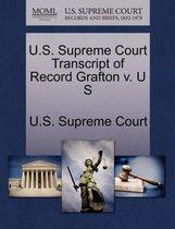U.S. Supreme Court Transcript of Record Grafton V. U S