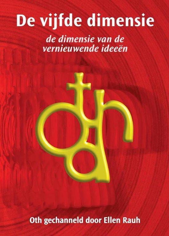 De vijfde dimensie - Ellen Rauh - Oth-channeling | Fthsonline.com