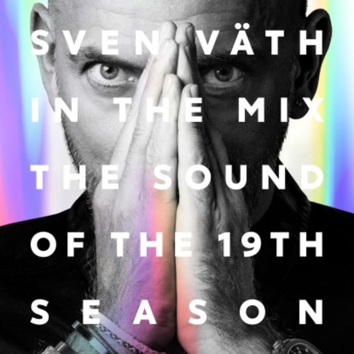 The Sound Of The 19Th Season - Sven Vath