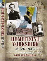 Homefront Yorkshire 1939-1945