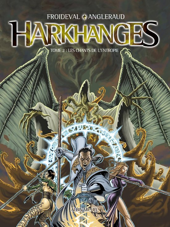 Harkhanges - Tome 02