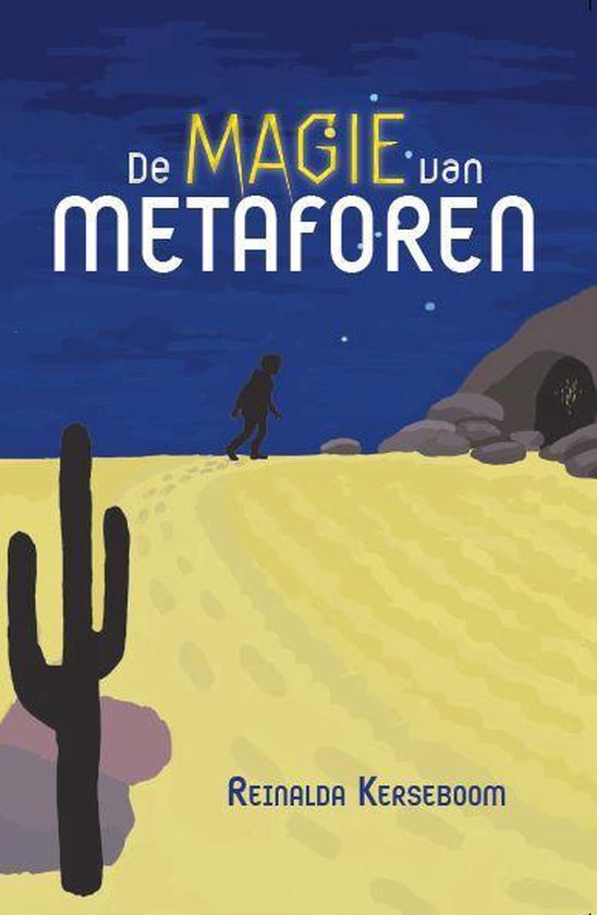 De magie van metaforen - Reinalda Kerseboom |