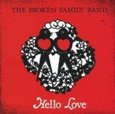 Broken Family Band - Hello Love
