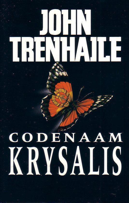 Codenaam Krysalis - John Trenhaile |