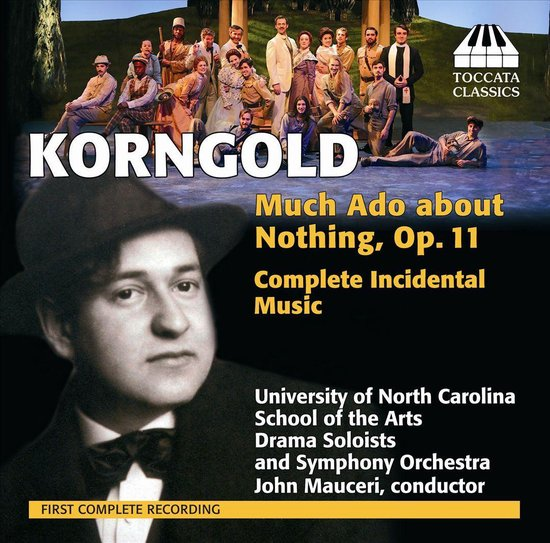 Korngold: Much Ado About...
