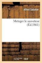 Metzger Le Sauveteur