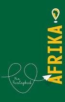 Afrika - Mein Reisetagebuch