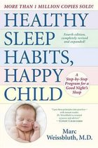 Healthy Sleep Habits, Happy Child, 4th Edition