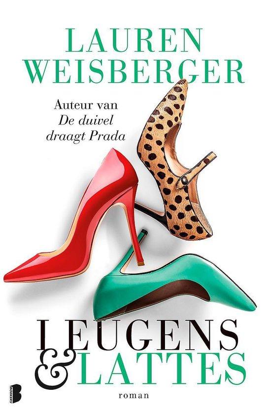 Leugens en lattes - Lauren Weisberger   Fthsonline.com