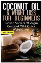 Coconut Oil & Weight Loss for Beginners