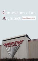 Confessions of an Architect