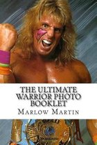 The Ultimate Warrior Photo Booklet