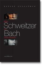 Afbeelding van Albert Schweitzer over Johann Sebastian Bach