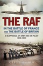 Boek cover The RAF in the Battle of France and the Battle of Britain van Greg Baughen
