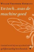 Boek cover En toch... was de machine goed van W.F. Hermans