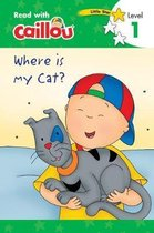 Caillou, Where Is My Cat?