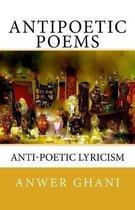 Antipoetic Poems