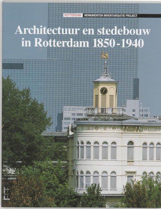 Architectuur En Stedebouw In Rotterdam - J. de Graaf |