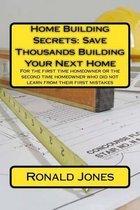 Home Building Secrets
