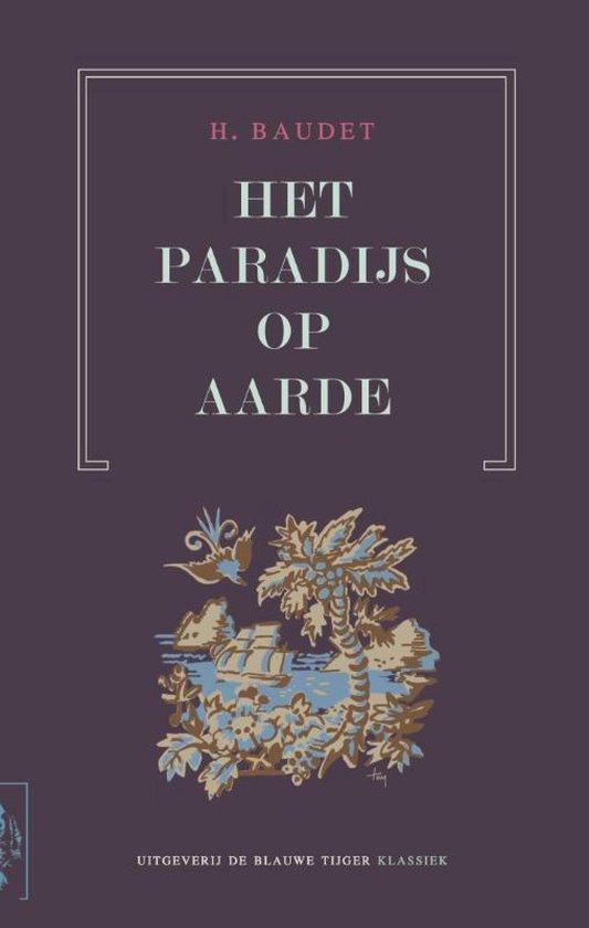 Het Paradijs op aarde - Henry Baudet | Fthsonline.com