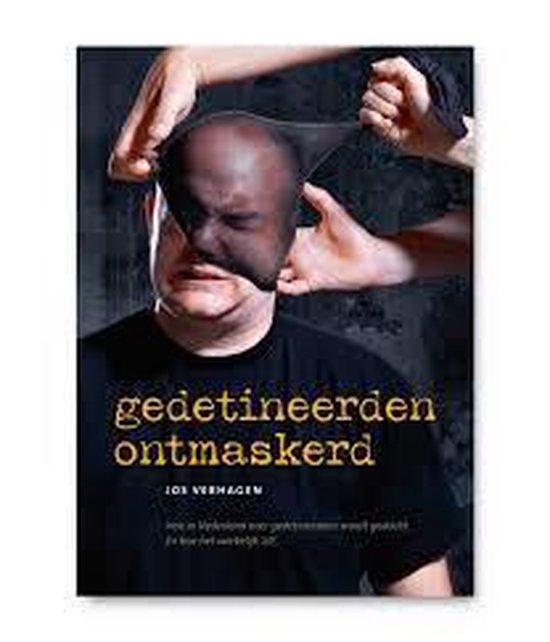 (Ex)gedetineerden ontmaskerd - Jos Verhagen |