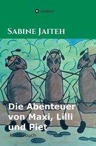 Die Abenteuer Von Maxi, LILLI Und Piet