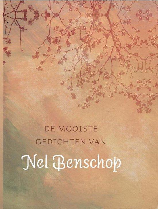 De Mooiste Gedichten Van Nel Benschop - N. Benschop |