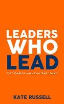 Leaders Who Lead