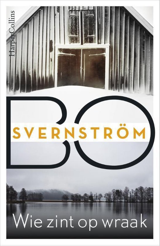 Wie zint op wraak - Bo Svernström |