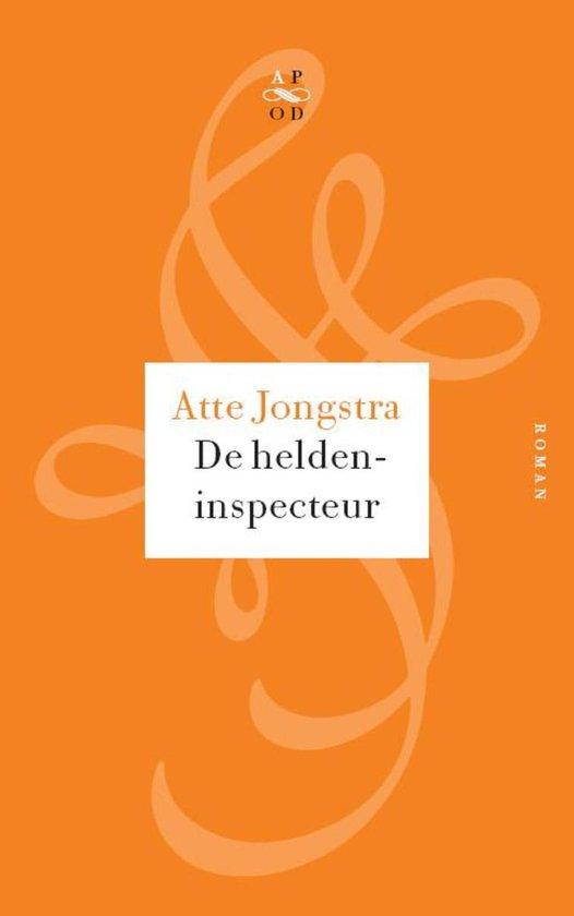 De heldeninspecteur / druk Heruitgave - Atte Jongstra  