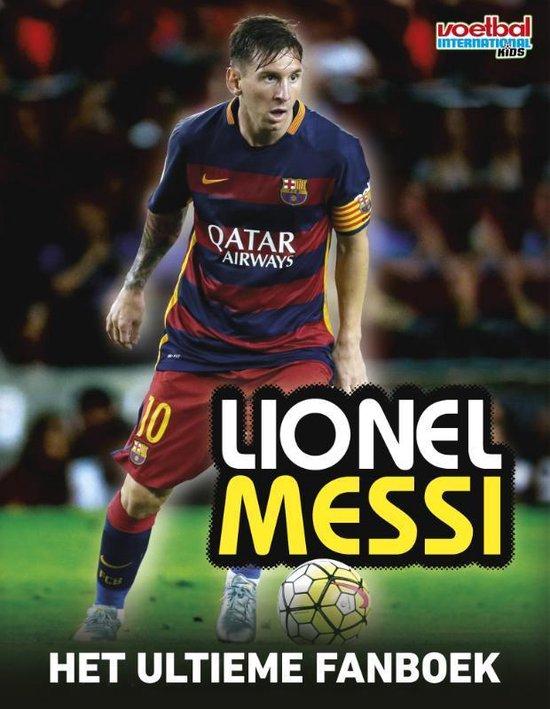 Lionel Messi - Het ultieme fanboek - Mike Perez  
