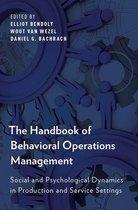 The Handbook of Behavioral Operations Management