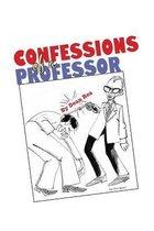 Confessions of a Professor