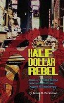 Half Dollar Rebel