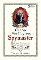 George Washington, Spymaster