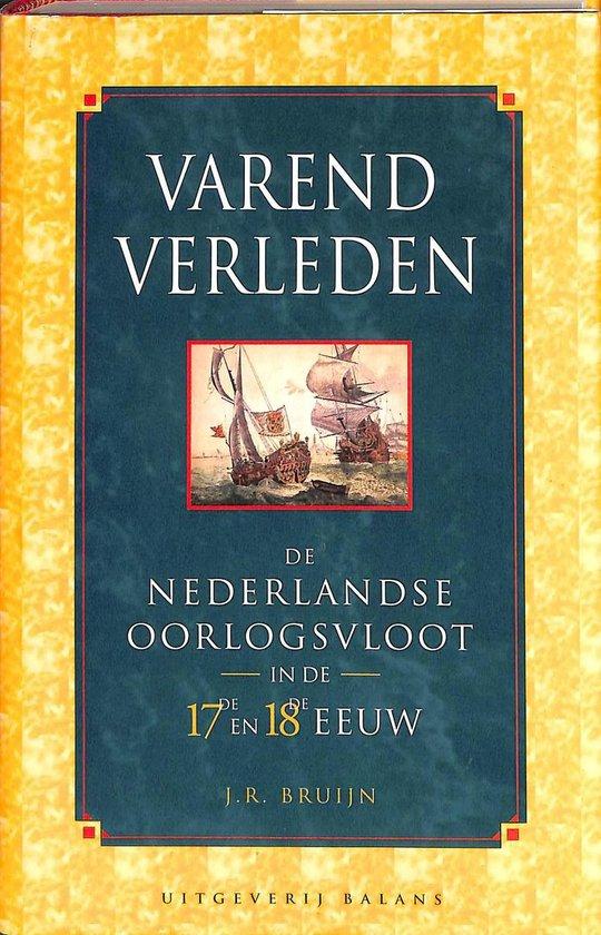 VAREND VERLEDEN - J.R. Bruijn |
