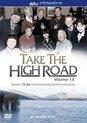 Take The High Road -..